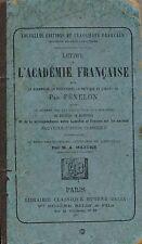 LETTRE A L'ACADEMIE FRANCAISE par FENELON - EUGENE BELIN 1883