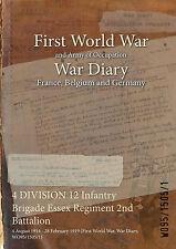 4 DIV 12 Inf Bde Essex Regiment 2nd Battalion : 4 August 1914 - 28 February 1919