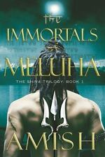 The Shiva Trilogy: The Immortals of Meluha 1 by Amish Tripathi (2014, Hardcover)