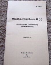 WW2 German MKb42 H (Haenel) Rifle Manual 1943 English Translation
