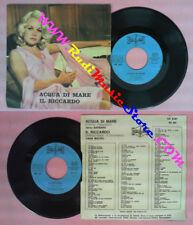 LP 45 7''BARBARA Acqua di mare MAURO Il riccardo MARIO BATTAINI no cd mc dvd