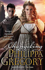 Changeling: 1 (Order of Darkness), Gregory, Philippa , Good, FAST Delivery