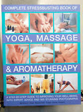 Stressbusting Book Of Yoga, Massage And Aromatherapy Book