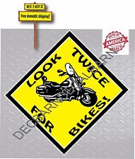 Look Twice For Bikes Motorcycles Safety Check Harley's Decal Sticker p18