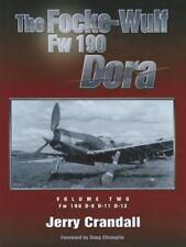 FOCKE-WULF FW 190 DORA VOLUME TWO FW 190 D-9 D-11 D-13
