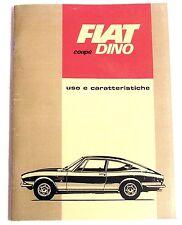 FIAT DINO 2000 COUPE' - LIBRETTO USO E MANUTENZIONE - 1967