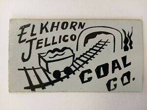 NICE OLD 1980'S ELKHORN JELLICO COAL COMPANY COAL MINING STICKER