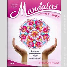 Mandalas puissance d'amour -  Suzanne Trudel - (Mandalas à colorier)