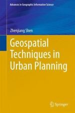 Geospatial Techniques in Urban Planning by Zhenjiang Shen (2012, Hardcover)