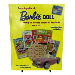 Encyclopedia of Barbie Doll Family Friends Licensed Products 1961-1971 Book