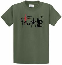 World War Trump Anti Trump T-Shirt Political Activist #Dumptrump Fight For 2017