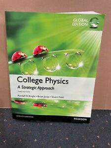 College Physics  A Strategic Approach  3rd Edition  Global Edition