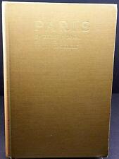 Paris by Sidney Dark, illus by Henry Rushbury See Paris as you never have before
