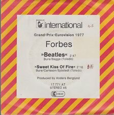 "7"" The Forbes Beatles / Sweet Kiss Of Fire 70`s Ariola Hansa (Grand Prix)"