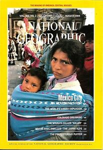 National Geographic August 1984 Mexico City Colorado Rockies Japan Killer Whales
