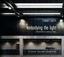 Tommy Smith Quartet - Embodying The Light - A Dedication To John Coltrane [CD]