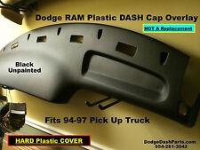 Dodge RAM DASH Cap Fits 94-97 P/U Truck Black Unpainted HARD Plastic Cover