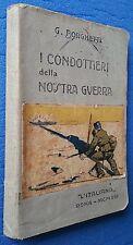 I CONDOTTIERI DELLA NOSTRA GUERRA G. BORGHETTI - L'ITALIANA 1916