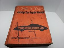 Chilton's Foreign Car Repair Manual Volume II 1972 French, British, Japanese