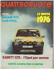 QUATTRORUOTE 1/1976 RENAULT 5 TS – SAAB 99 GL – OPEL KADETT GTE