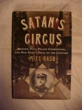 2006 Book SATAN'S CIRCUS: MURDER, VICE, & NY'S TRIAL OF THE CENTURY by MIKE DASH