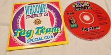 CD Pop Tag Team Whoomp! There It Is Special CD5  rare