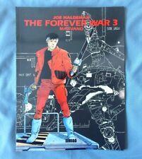 FOREVER WAR VOL 3 JOE HALDEMAN MARVANO SC TPB COMICS 1991 SCI FI GRAPHIC NOVEL
