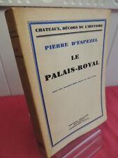 PARIS / LE PALAIS ROYAL Pierre D'ESPEZEL Gravure et plans