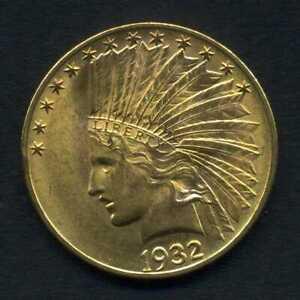 """(134) ÉTATS-UNIS D'AMÉRIQUE 10 Dollars OR """" Indian Head """" 1932"""