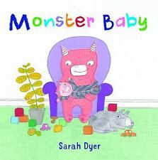 Monster Baby: By Dyer, Sarah