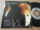 """DISQUE 45T DE MYLENE FARMER """" DESENCHANTEE """" LABEL PLASTIQUE"""