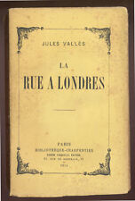 JULES VALLÈS, LA RUE À LONDRES  (1914)