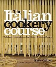 The Italian Cookery Course: Over 300 Authentic Regional Recipes cookbook etc