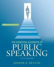 The Essential Elements of Public Speaking by Joseph A. DeVito (2014, Paperback)