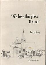 `WE LOVE THE PLACE, O GOD' st peter's Box Hill 1920's  by IREN KING