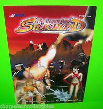 THE LEGEND OF SILK ROAD By UNICO 1999 ORIGINAL VIDEO ARCADE GAME MACHINE FLYER