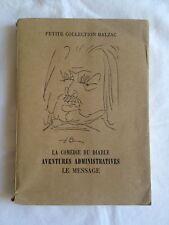 La Comédie Du Diable. Aventures Administratives. Le Message Balzac, Picasso ill