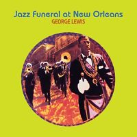 GEORGE LEWIS - JAZZ FUNERAL AT NEW ORLEANS  CD NEW!
