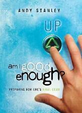 Am I Good Enough?: Preparing for Life's Final Exam (LifeChange Books)