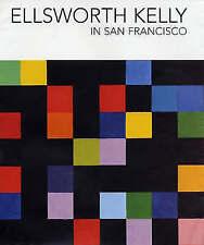 Ellsworth Kelly in San Francisco by Madeleine Grynsztejn, Julian Myers (Hardbac…