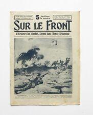 Sur le Front n°15 - 1915 - Militaria - Héroïque Irlandais Michaël O'Leary -
