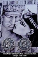 Mark Antony & Cleopatra, Roman Coin, Roman Empire Most Famous Romance (3-S)