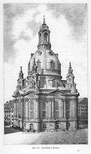 Frauenkirche, Dresden,  Original-Holzstich von ca. 1890