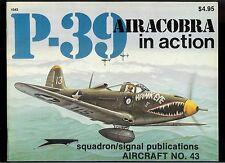 Rare Vintage Squadron Signal Magazine P-39 Airacobra In Action Aircraft No. 43