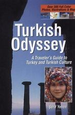 Turkish Odyssey, A Traveler's Guide to Turkey and Turkish Culture