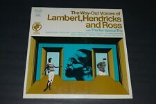 The Way-Out Voices Of Lambert, Hendricks And Ross~With The Ike Isaacs Trio~Inner