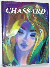 Chassard, une synthèse de 65 ans de travail, avec Envoi, Peintures, Flament Arts