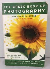 The Basic Book of Photography by Tom Grimm and Michele Grimm 2003 Pb jk79