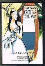 Ana Lydia Vega Falsas Cronicas Del Sur Cuentos Puerto Rico Walter Torres 1992 Sp