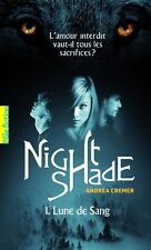 ANDREA CREMER - NIGHTSHADE TOME 1 - LUNE DE SANG - BIT LIT